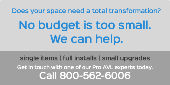 Get in touch with one of our Pro AVL experts today. Call 800-562-6006