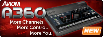 Check out the Aviom A360 personal mixer: get more channels, more control, more you.