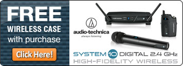 Get a FREE wireless case when you purchase an Audio Technica System 10 digital wireless system at CCI Solutions!