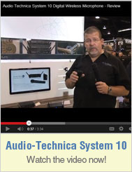 Audio-Technica System 10 Wireless - Watch the System 10 Review Video Now