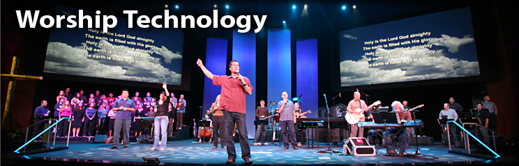 Worship Technology