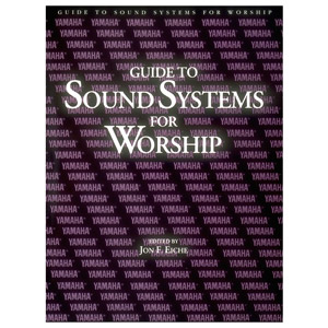 Yamaha (290243)Guide To Sound Systems For Worship