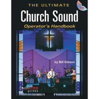 Hal Leonard Ultimate Church Sound Operator's Handbook
